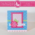 Free Best Friends Card Making Kit
