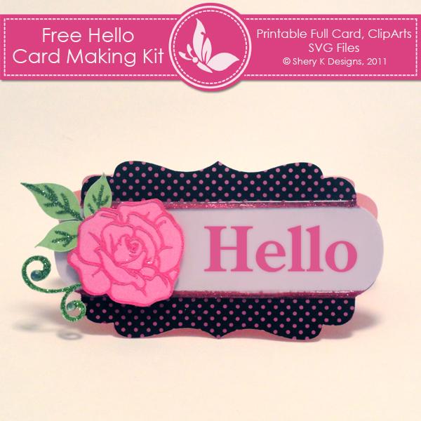 Free Card Making Printables Part - 29: Free SVG Hello Card Making Kit